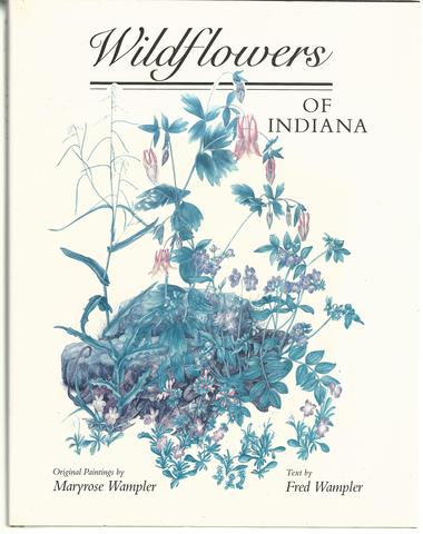 Wildflowers of Indiana, Fred R. Wampler
