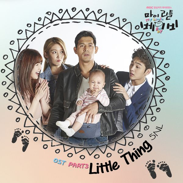 5NL - My Little Baby OST Part.3 - Little Thing K2Ost free mp3 download korean song kpop kdrama ost lyric 320 kbps