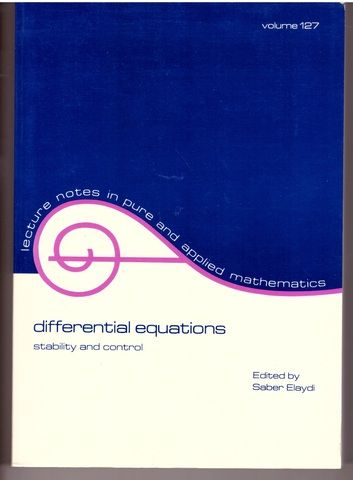 Differential Equations. Stability and Control (Lecture Notes in Pure and Applied Mathematics Volume 127)