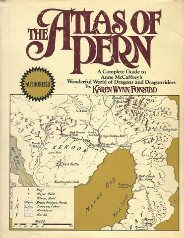 The Atlas of Pern: A Complete Guide to Anne McCaffrey's Wonderful World of Dragons and Dragonriders, Fonstad, Karen Wynn
