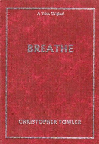 Breathe, Fowler, Christopher