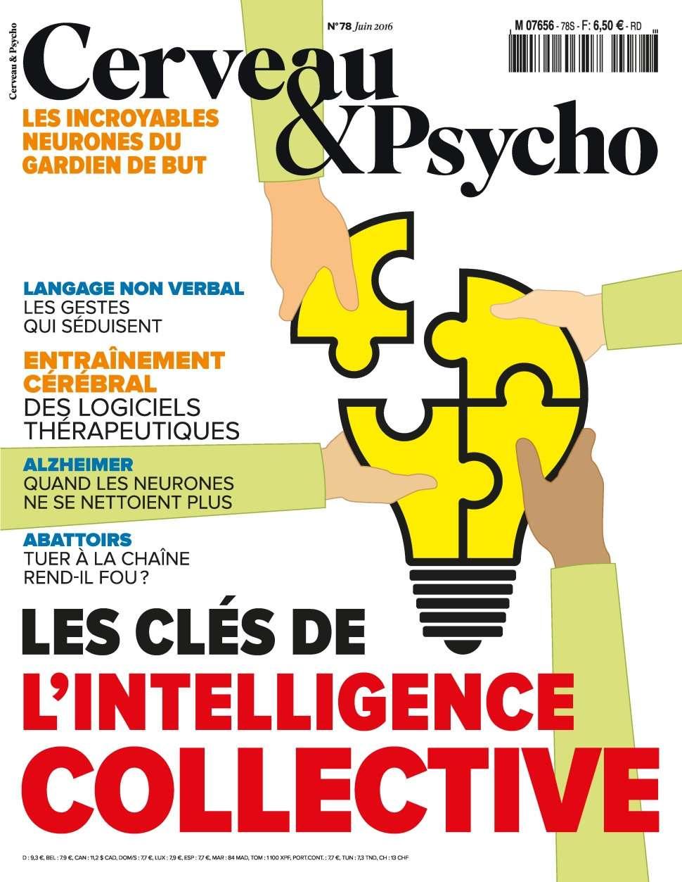 Cerveau & Psycho 78 - Juin 2016