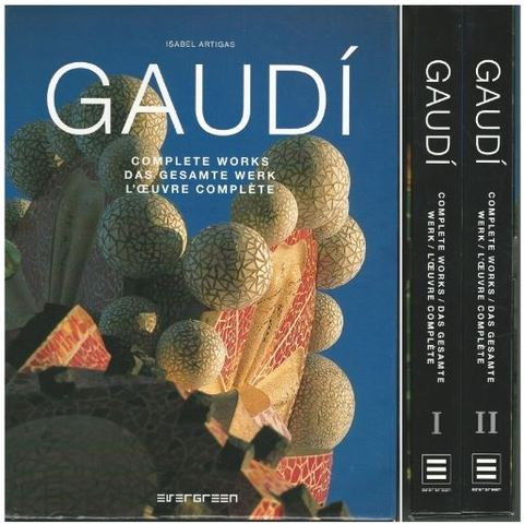 Gaudi: Complete Works (Evergreen Series) (English, German and French Edition), Artigas, Isabel