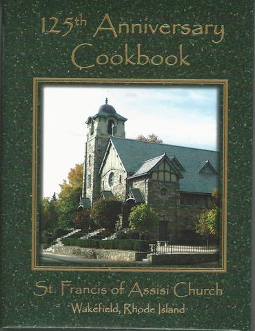 125th Anniversary Cookbook St. Francis of Assissi Church, Various