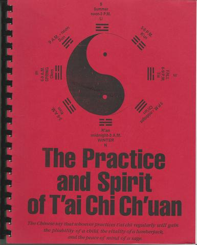 The Practice and Spirit of T'ai Chi Ch'uan, Terrence Dunn
