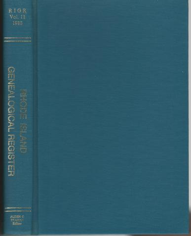 Rhode Island Genealogical Register 1988 Volume 11, Alden G. Beaman, Editor