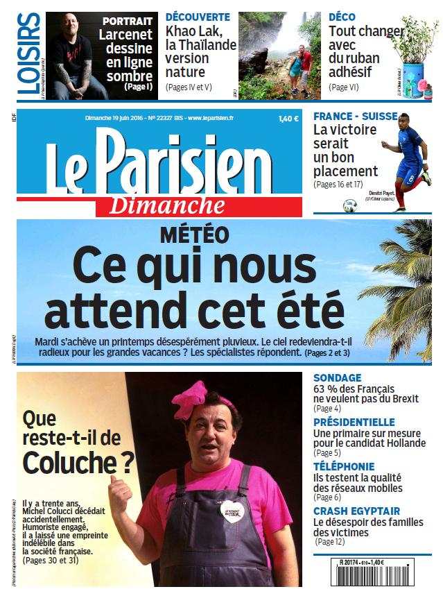Le Parisien + Guide de votre Dimanche 19 Juin 2016