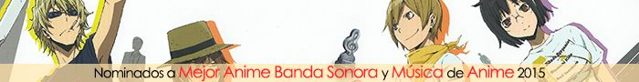 Nominados a Mejor Banda Sonora y Música de Anime 2015