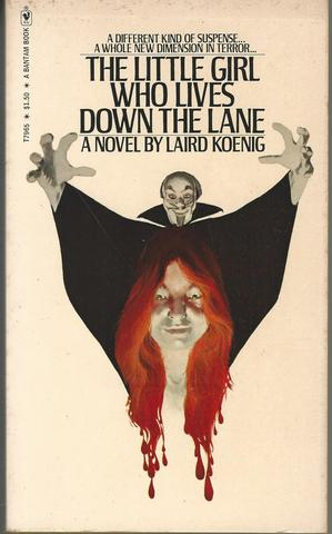 The little girl who lives down the lane, Koenig, Laird