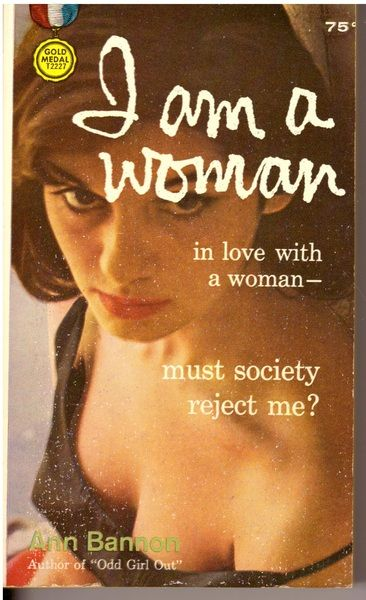 I am a woman in love with a woman-., Ann Bannon