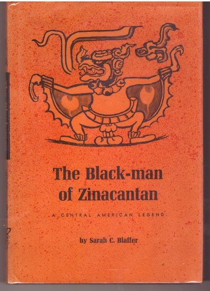 The Black-man of Zinacantan, a Central American legend;: Including an analysis of tales recorded and translated by Robert M. Laughlin, (Texas Pan American series), Hrdy, Sarah Blaffer