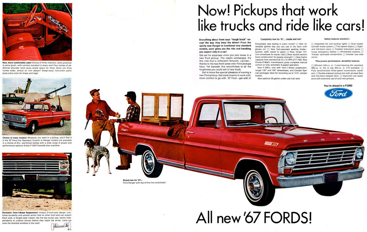 Now! Pickups that work like trucks and ride like cars! The All-New 1967 Fords!