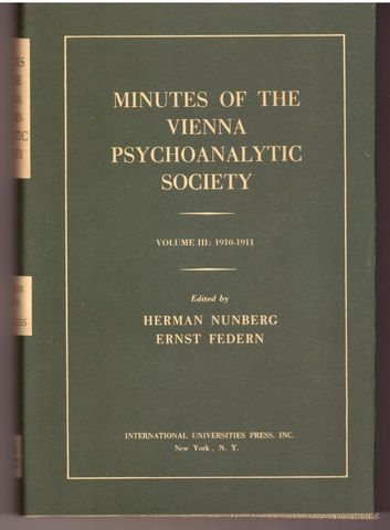Minutes of the Vienna Psychoanalytic Society, Vol. 3: 1910-1911
