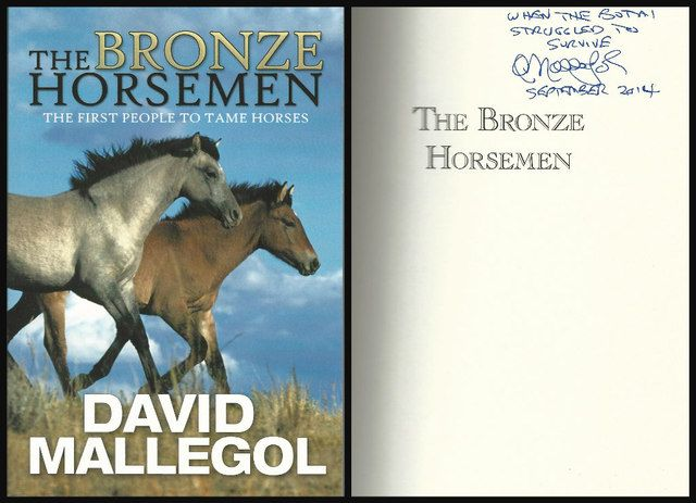 The Bronze Horsemen: The First People To Tame Horses, Mallegol, David