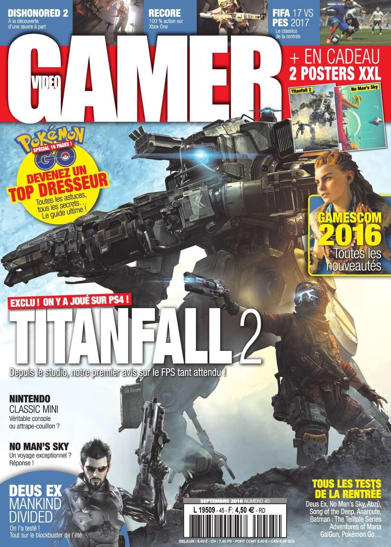 Video Gamer 45 - Septembre 2016