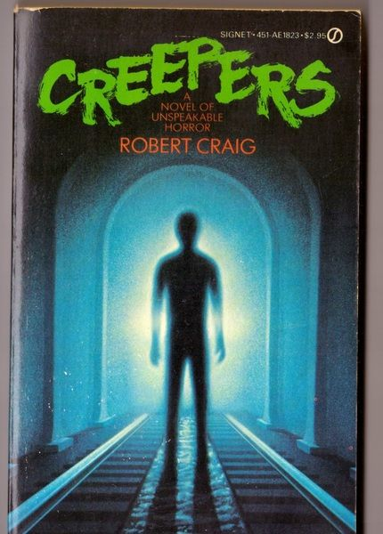 Creepers, Craig, Robert