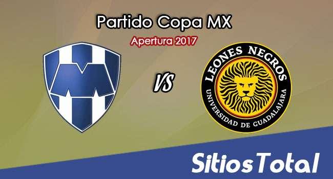 Ver Monterrey vs Leones Negros en Vivo – Online, Quién Transmite, Radio en Linea, MxM – Octavos de Final – Copa MX