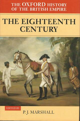 2: The Oxford History of the British Empire: Volume II: The Eighteenth Century