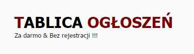 Darmowe Ogłoszenia #PŁOCK #GOSTYNIN #SIERPC #POWIAT PŁOCKI