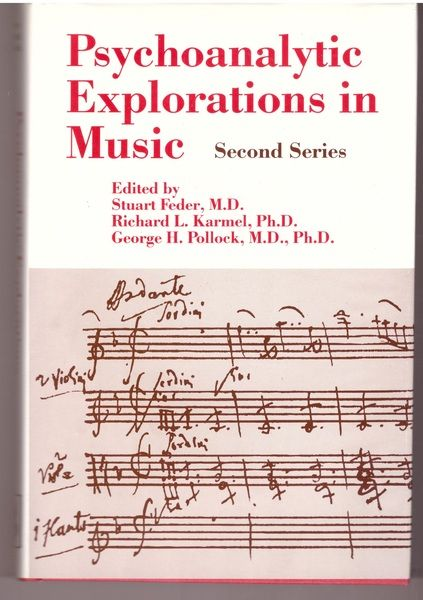 Psychoanalytic Explorations in Music: Second Series