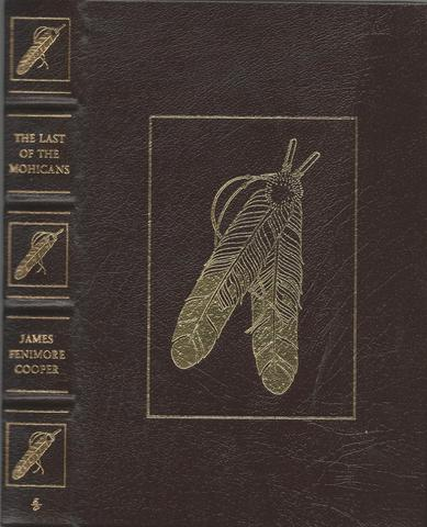 The Last of the Mohicans (The 100 Greatest Books Ever Written), Cooper, James Fenimore