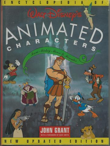 Encyclopedia of Walt Disney's Animated Characters: From Mickey Mouse to Hercules, Grant, John