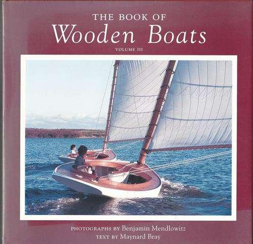 The Book of Wooden Boats (Vol. III), Bray, Maynard