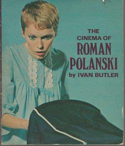 The cinema of Roman Polanski (The International film guide series), Butler, Ivan