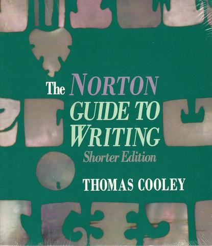 The Norton Guide to Writing, Cooley, Thomas