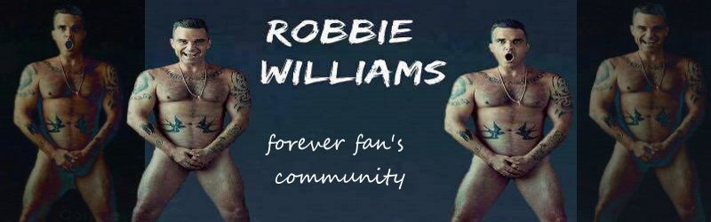 ROBBIE WILLIAMS FAN COMMUNITY