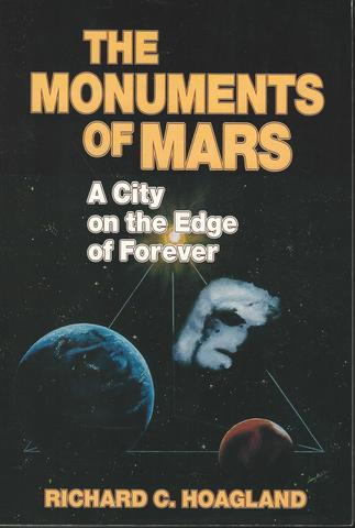 Monuments of Mars a City On the Edge Of Forever, Hoagland, Richard C