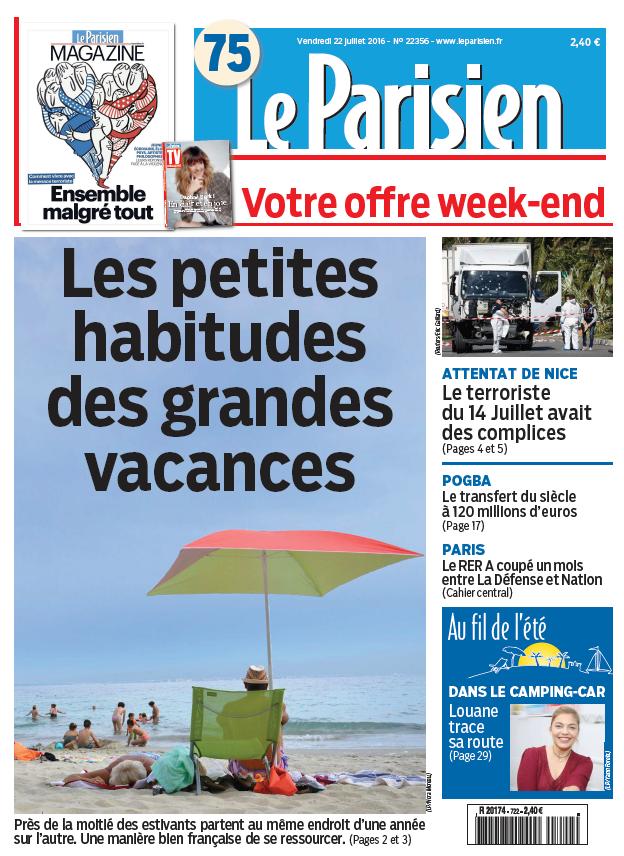 Le Parisien + Journal de Paris du Vendredi 22 Juillet 2016