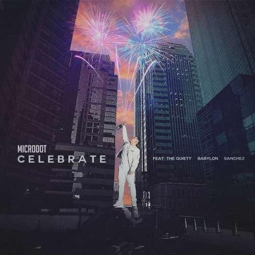 Microdot – Celebrate Feat. The Quiett, Babylon, Sanchez K2Ost free mp3 download korean song kpop kdrama ost lyric 320 kbps