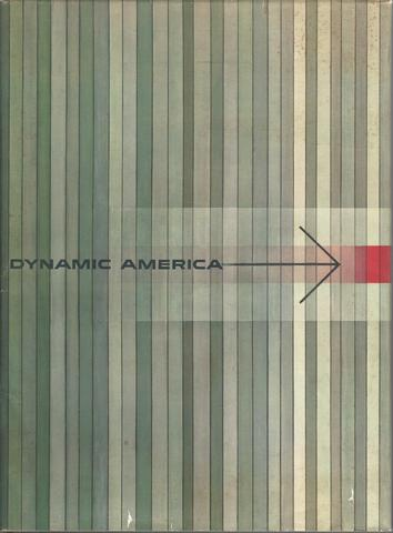 Dynamic America a History of General Dynamics Corporation and Its Predecessor Companies