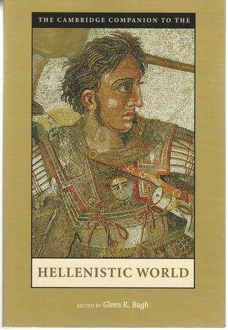 The Cambridge Companion to the Hellenistic World