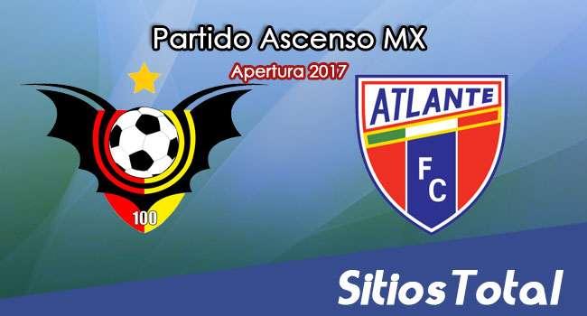 Ver Murcielagos FC vs Atlante en Vivo – Online, Por TV, Radio en Linea, MxM – Apertura 2017 Ascenso MX