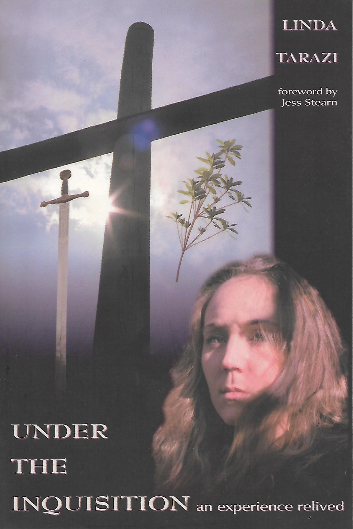 Under the Inquisition: An Experience Revealed, Tarazi, Linda; Stern, Jess; DeMarco, Frank