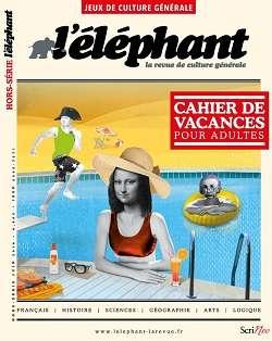 L'Eléphant Hors Série - Juin 2016
