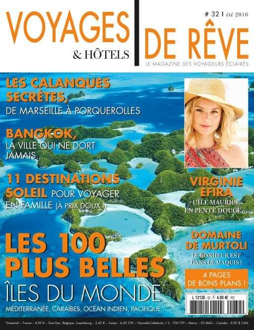 Voyages & Hôtels de rêve 3 - Été 2016