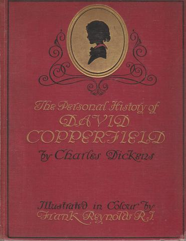 The Personal History of David Copperfield Illustrated in Colour by Frank Reynolds, Charles Dickens