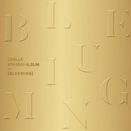 CNBLUE - Blueming (Full 6th Mini Album) - You're So Fine + MV K2Ost free mp3 download korean song kpop kdrama ost lyric 320 kbps
