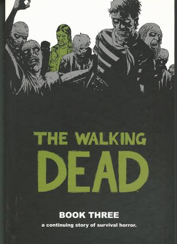 The Walking Dead, Book 3, Robert Kirkman