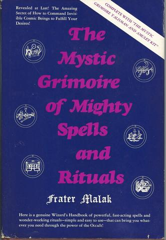 The Mystic Grimoire of Mighty Spells and Rituals, Malak, Frater