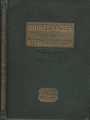 Rhinelander Handbook of Refrigeration, Riek, Forest O.