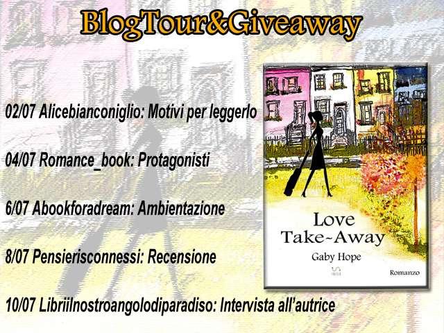 Blotour+ giveaway del libro LOVE TAKE AWAY di Gaby Hope. Sul nostro profilo Instagram tutte le regole per partecipare!