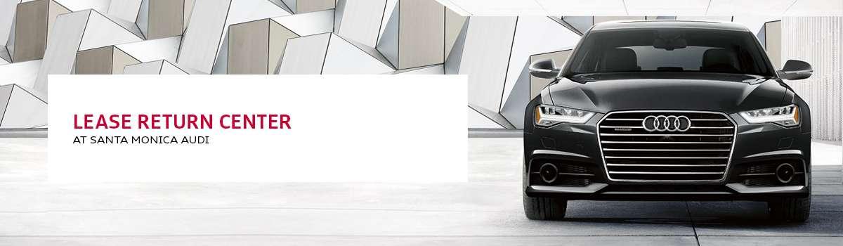Lease Return Center at Santa Monica Audi