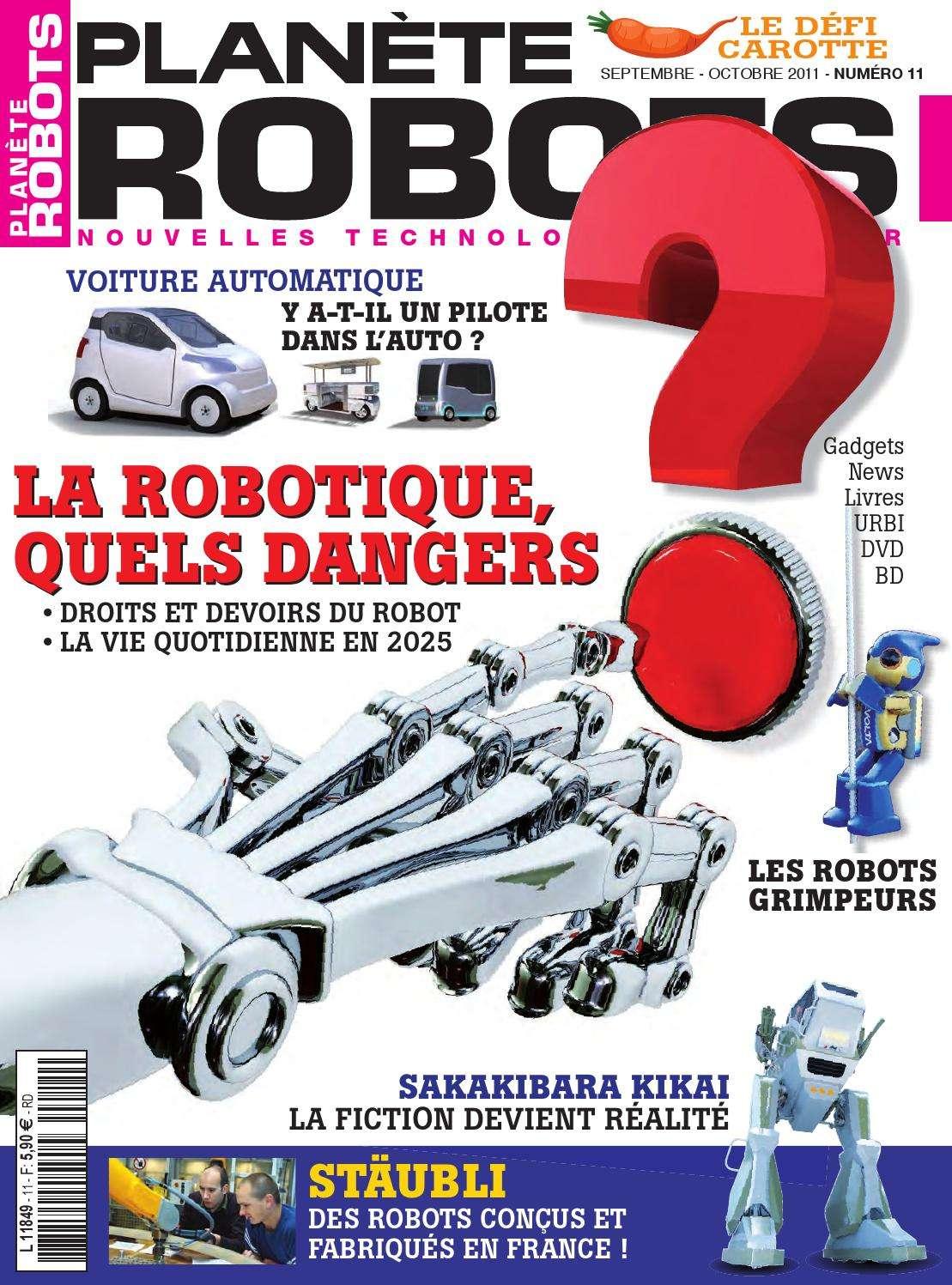Planète Robots 11 - La Robotique quels dangers