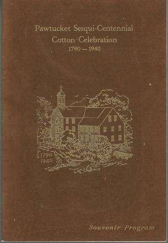 Pawtucket Sesqui-centennial Cotton Celebration 1790-1940 (Souvenir Program)