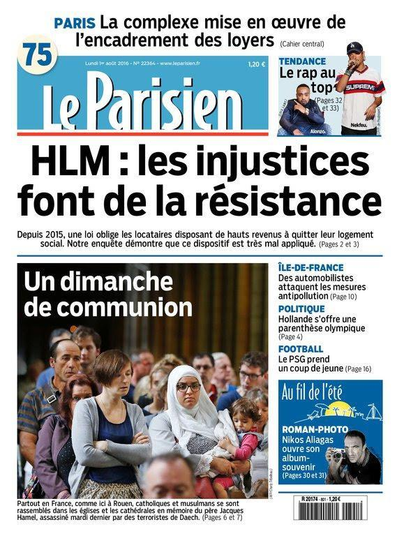Le Parisien et Journal de Paris du Lundi 1 Août 2016