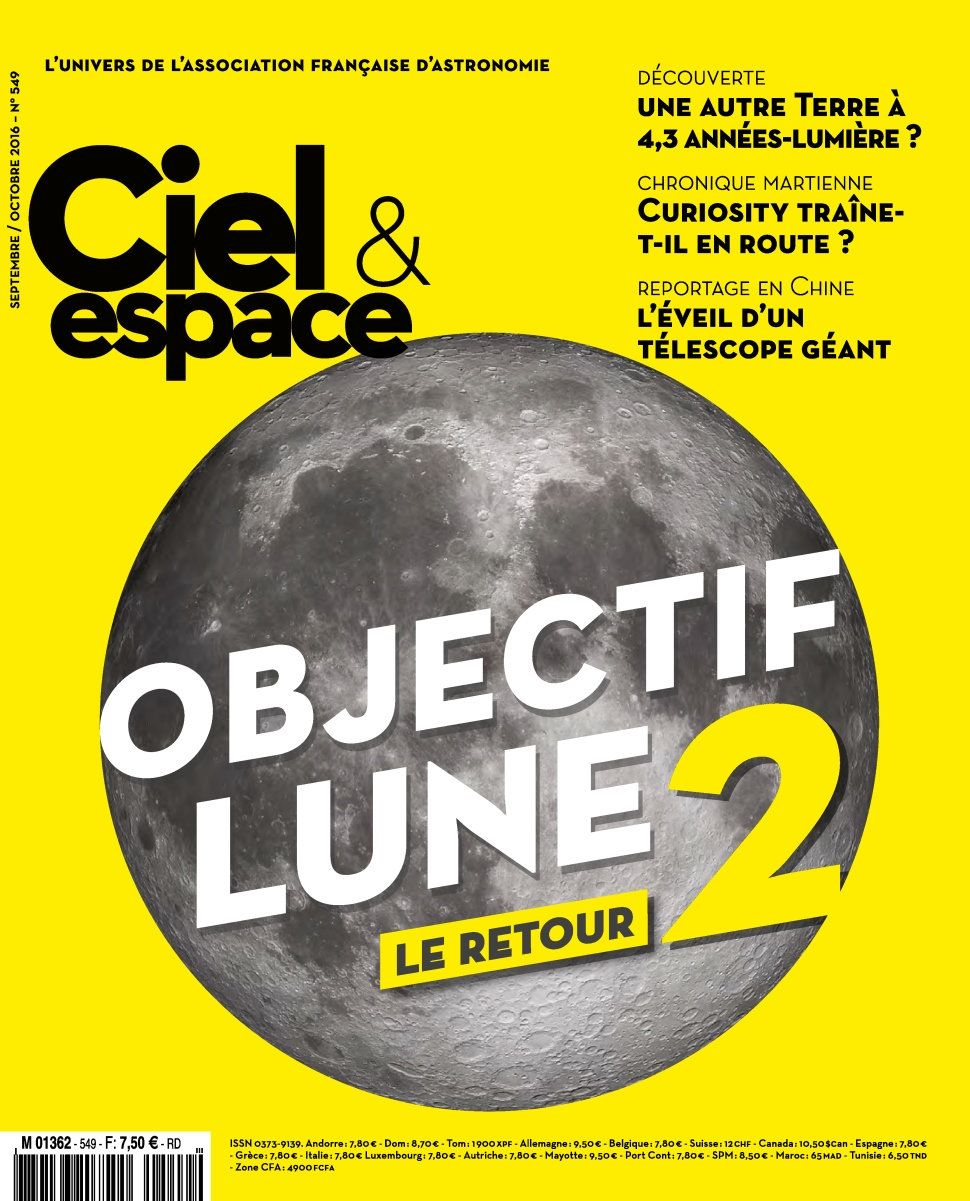 Ciel & Espace 549 - Septembre/Octobre 2016